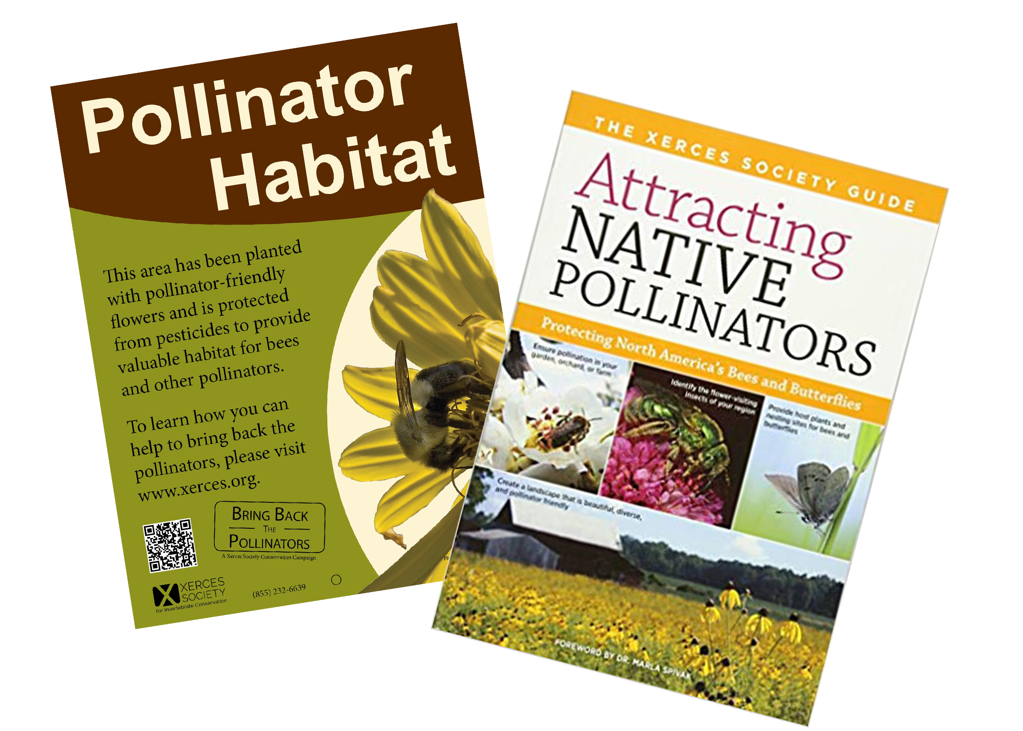 A Xerces Society Pollinator Habitat sign and the cover of the book Attracting Native Pollinators are shown.