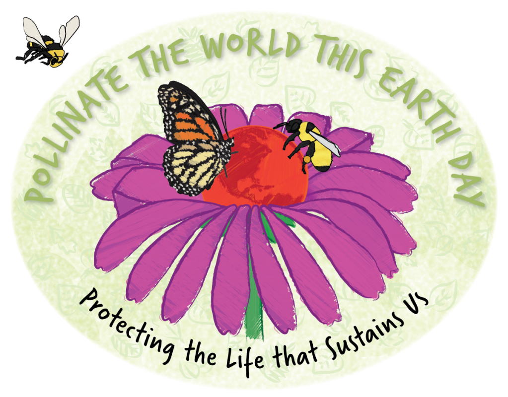 Pollinate the World this Earth Day